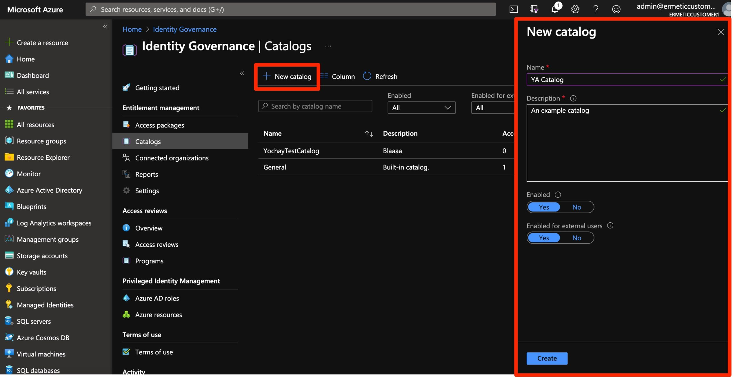 Figure 6 - Creating a new catalog for Entitlement Management